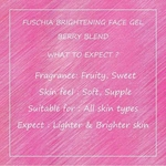 Fuschia Brightening Face Gel - Berry Blend