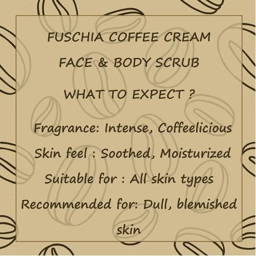 Fuschia - Coffee Cream - Smoothening Face & Body Scrub-15g