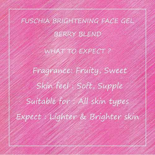 Fuschia Brightening Face Gel - Berry Blend-10g