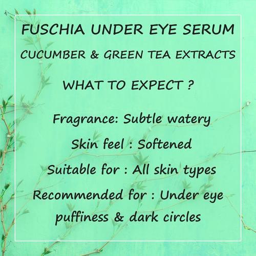 Fuschia Under Eye Serum - Cucumber & Green Tea Extracts