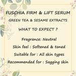 Fuschia Firm & Lift Serum - Green Tea & Sesame Extracts