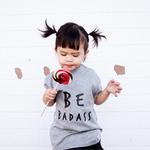 BE BADASS Unisex T-Shirt