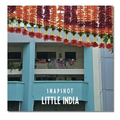 Photo Book: SNAPSHOT - Little India