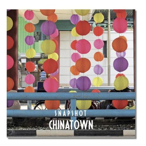 Photo Book: SNAPSHOT - Chinatown