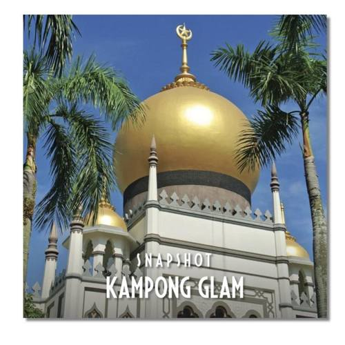 Photo Book: SNAPSHOT - Kampong Glam