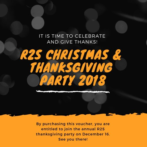 R2S Christmas & Thanksgiving Party 2018 - Entry Fee
