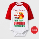 Christmas Special Dear Santa Trade Brother For Presents Print Baby Romper