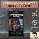 Arkham Horror LCG Exp: The Point of No Return