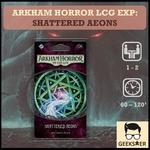 Arkham Horror LCG Exp - Shattered Aeons