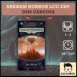 Arkham Horror LCG Exp Dim Carcosa