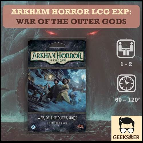 Arkham Horror LCG Exp -  War of the Outer Gods