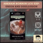 Arkham Horror LCG Exp: Union and Disillusion