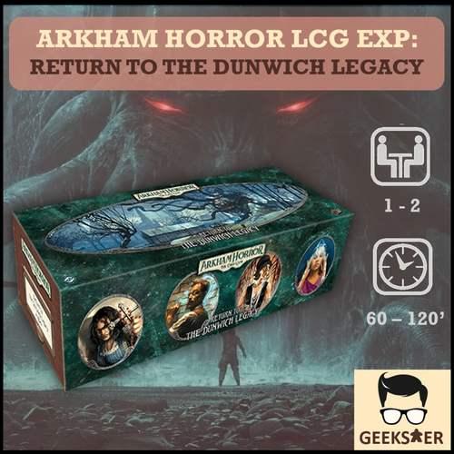 Arkham Horror LCG Exp - Return To The Dunwich Legacy