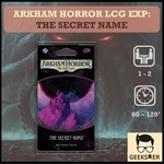 Arkham Horror LCG Exp: The Secret Name