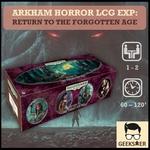 Arkham Horror LCG Exp - Return to the Forgotten Age