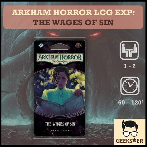 Arkham Horror LCG Exp - The Wages of Sin