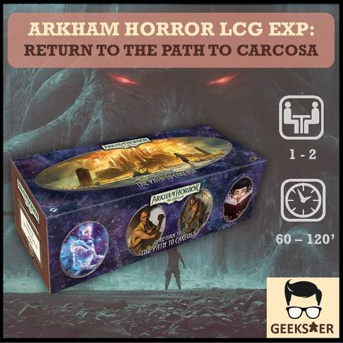 Arkham Horror LCG Exp - Return to the Path to Carcosa
