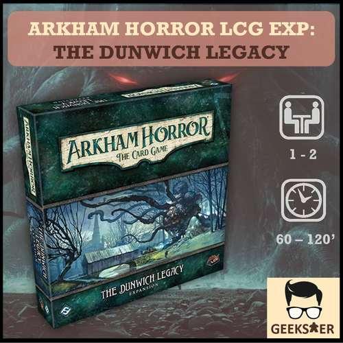 Arkham Horror LCG Exp - The Dunwich Legacy