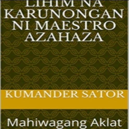 Kabala - Mga Lihim na Karunongan ni Maestro AZAHAZA